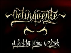 Cool Tattoo Fonts: Stunning Delinquente Demo Font Tattoo ~ tattoosartdesigns.com Tattoo Ideas Inspiration