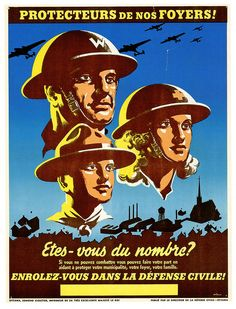 Protecteurs de nos foyers (protectors of our homes) - French Canadian WW2 poster. #vintage #WW2 #1940s #propaganda #Canada