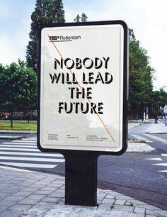 """Campaña irreverente de TEDxRotterdam: """"Nobody will lead the future"""""""