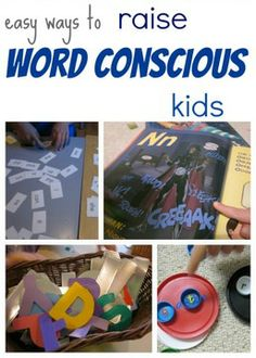 are you raising word conscious kids? do you KNOW how important--and easy!-- it is to do so? here are a few cool and creative ways you can get started--today.
