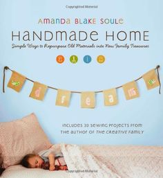 From picnic blankets made out of repurposed bed sheets to curtains made out of vintage handkerchiefs, these projects express the sense of making something new out of something old. Available from Thrift Books for only $6.84!