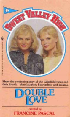 I read like a hundred of these!  Sweet Valley High