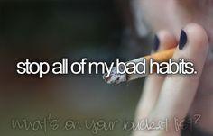 Bad Habits be gone