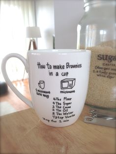 Brownie in a CUP! Great gift...sharpie the instructions onto mug, add the dry ingredients, and wrap.