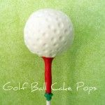 Pretzel Cigars, Rocky Road Bars, and Golf Ball Pops… for Dad
