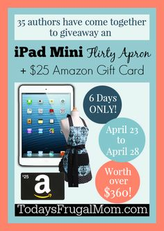 Enter for your chance to win an iPad Mini, Flirty Apron, and $25 Amazon Gift Card! :: Today's Frugal Mom™