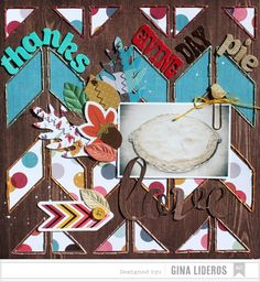 Thanksgiving Day Pie *American Crafts DT - Scrapbook.com