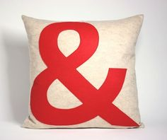 ampersand: recycled felt applique pillow... I want YOU & ME pillows!