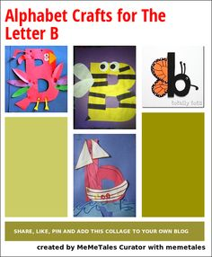 Alphabet crafts for the letter B - butterfly, bird, bug, bee, boat