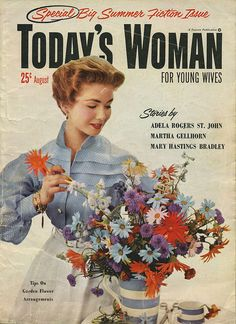 "The beautiful, vibrant flower filled cover of the August 1953 edition Today's Woman magazine (""for young wives"")."