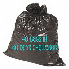 40 Bags in 40 Days Challenge