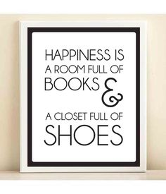 Books and Shoes print poster. Amen to that!!