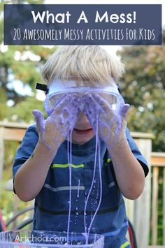 What a Mess! 20 Awesomely Messy Activities For Kids *repinned by WonderBaby.org