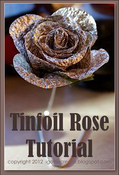 aluminum foil rose tutorial
