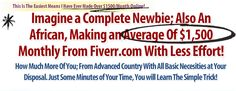 [video Proof Inside] $1,500 monthly from FIVERR by a Newbie African