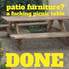 Sure, you could get all fancy in the yard or you could eat on a regular fucking #picnictable and pretend that you're camping. #PICNICS ALL THE TIME!