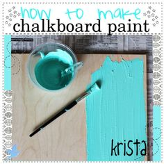 How to make colored chalkboard paint