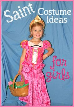 Saint Costume Ideas for girls! There are over 50 costume ideas from (Royalty, Biblical, Nuns, etc) and you can make all of them yourself.
