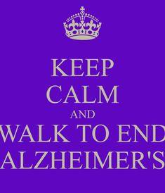 Keep Calm and Walk to End #Alzheimer's  http://www.alz.org/gmc/in_my_community_walk.asp