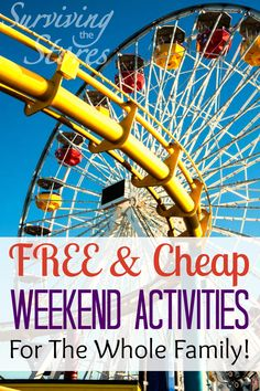 Free weekend activites that are fun for the whole family!  This is a HUGE list!