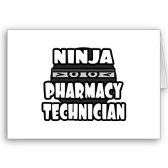 Ninja Pharmacy Technician Cards