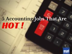 5 Accounting Jobs that are HOT