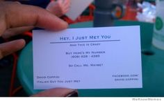 """""""Hey I just met you"""" business card"""