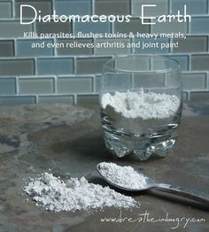 Diatomaceous Earth - The many health benefits