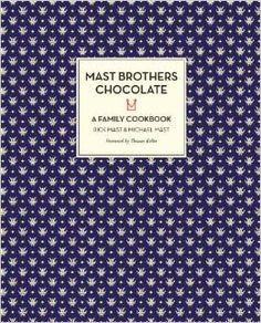 Mast Bros - A Family Cookbook