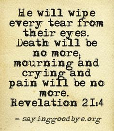No more grief, pain, sorrow, or crying. Jesus is coming soon.