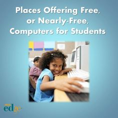5 Places Offering Free, or Nearly-Fre?e, Computers for Students