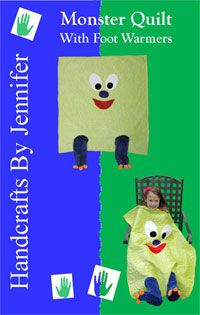 Monsters Quilt Pattern With Foot Warmers by Handcrafts by Jennifer at KayeWood.com. Cover up your little monster with this cute and cozy Monster quilt with Foot Warmers pattern! This quilt was made with cuddle fabric, but you could also use flannel or cotton fabrics. The child's feet go into the monster's feet. Feel free to personalize your monster with a hair bow, google eyes, a mohawk, or even a silly smile. http://www.kayewood.com/item/Monsters_Quilt_Pattern_With_Foot_Warmers/3610 $10.00
