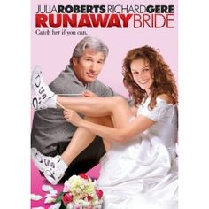 Runaway Bride: reuniting Richard Gere and Julia Roberts (we just love our Julia movies) - this one is on the list also ...