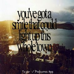 Taylor swift lyric I havent seen it in a while since she brought you down.