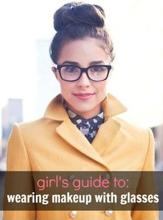 idea, style, hairmakeup, makeup and glasses, big glasses makeup, makeup glasses, wear makeup, makeup looks with glasses, wearing makeup with glasses