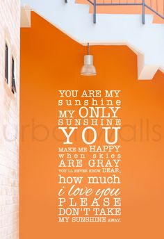Vinyl Wall Sticker Decal, You Are My Sunshine. $45.00, via Etsy.