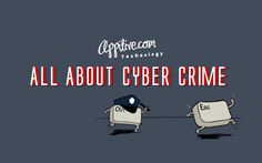 http://appitive.com/technology/2012/08/03/all-about-cyber-crime/