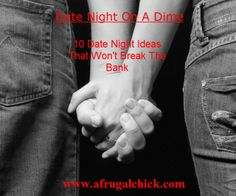 Date Night On A Dime- 10 Date Ideas That Won't Break The Bank