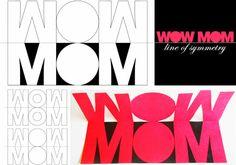 WOW MOM!
