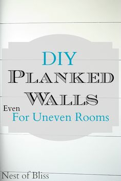 DIY Planked Walls – (Even For Uneven Rooms)