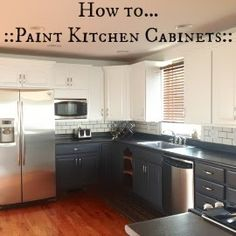 ~ PAINTING KITCHEN CABINETS ~                                           -- Great DIY Tutorial to update your kitchen
