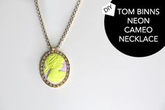 #DIY #Knockoff Tom Binns Neon Cameo Necklace #Tutorial. Good link to Fire Mountain Gems' cameos.
