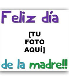 Tarjeta de felicitación para el día de la madre. www.fotoefectos.com
