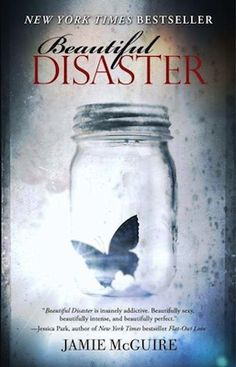 Beautiful Disaster by Jamie McGuire--- looks interesting