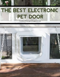 the best pet door- a review and a little diy- love the landing she made!!!