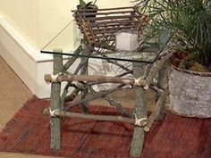 How to Make Twig Furniture : Decorating : Home & Garden Television