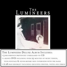 The Lumineers' Deluxe edition of their massive Grammy-nominated debut is now available!