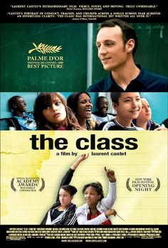 """The Class (2008) A French drama film directed by Laurent Cantet. Its original French title is Entre les murs, which translates literally to """"Between the walls"""" or """"Within the walls""""."""