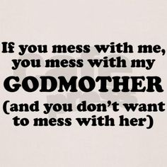 You Mess With My Godmother T-Shirt @Jourdan Bauer Bauer Bauer Bauer Goodale-Walling