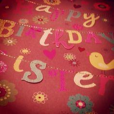 Happy Birthday Sister birthday sister, happy birthdays, happi birthday